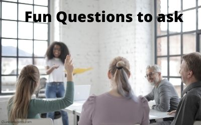 fun questions to ask