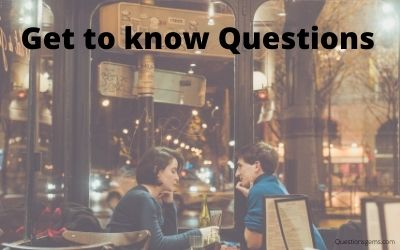 get to know questions
