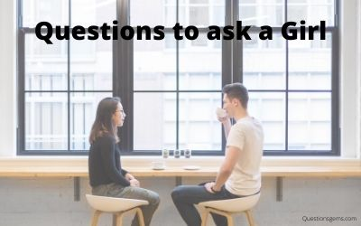questions to ask girl
