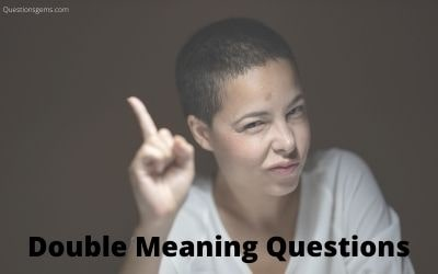 double meaning questions