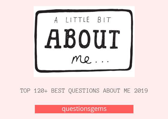 Best Questions about me 2019