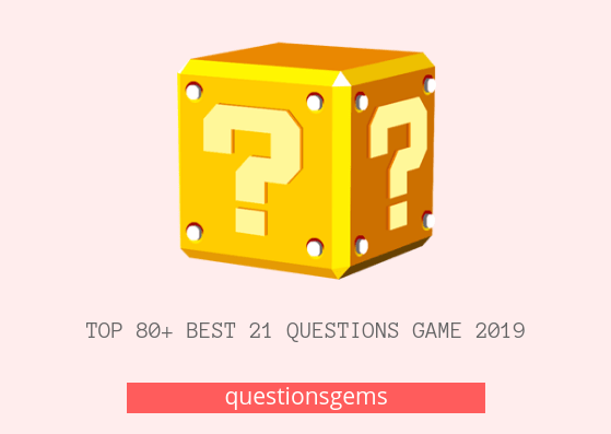 Best (21 question game) 2019