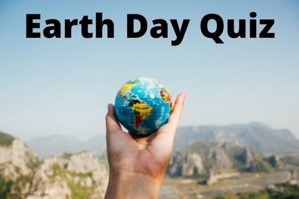 earth day quiz questions
