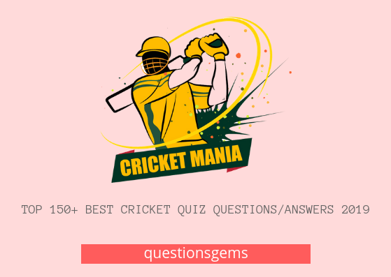 Best cricket quiz (questions/answers) 2019