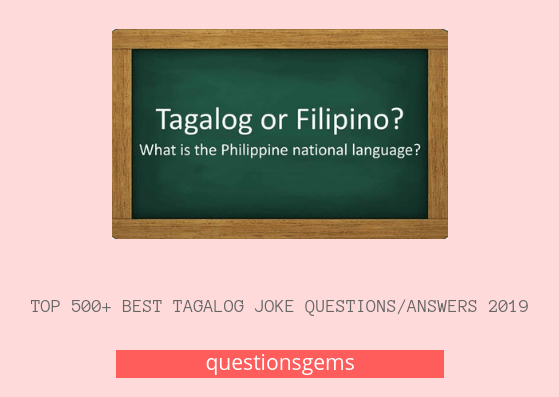 Funny 1275+ Best Tagalog Joke Questions And Answers 2019 - Pinoy Jokes