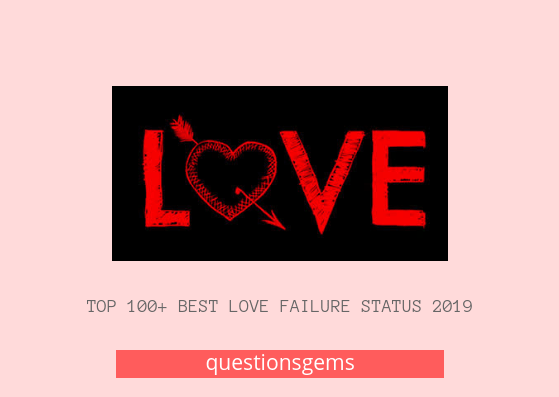 Best Love Failure Status