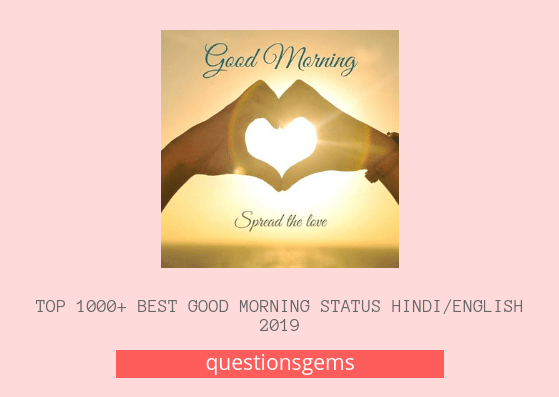 Top 1000 Best Good Morning Status Hindi English 2020 Updated