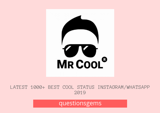 Latest 1000 Best Cool Status For Instagramwhatsapp 2020