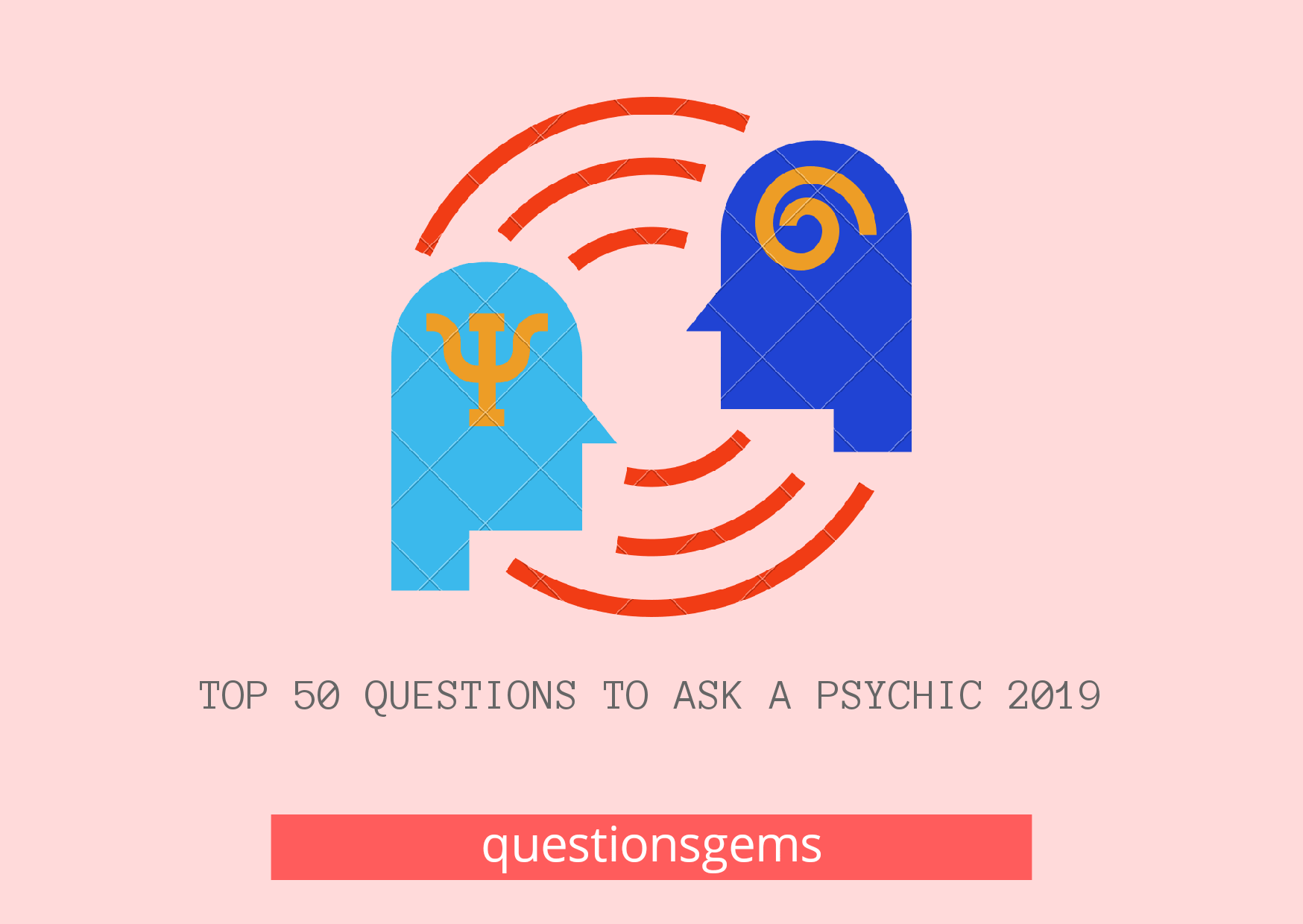 Questions To Ask A Psychic 2019