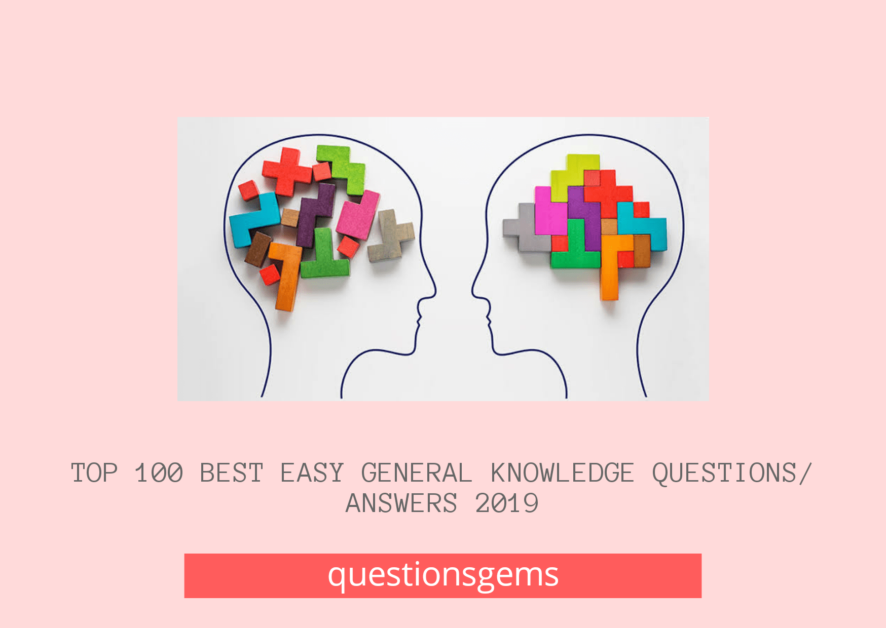 Best Easy General Knowledge Questions And Answers 2019