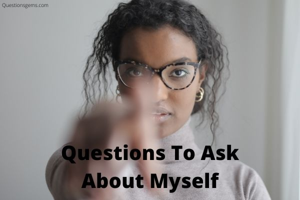 questions to ask about myself