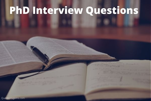 best PhD interview questions