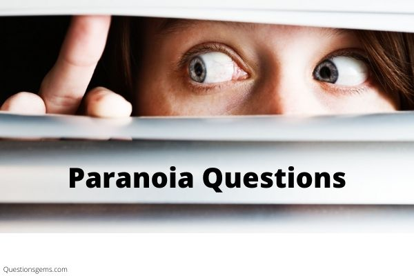 good paranoia questions
