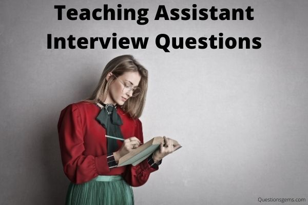 best teaching assistant questions