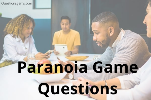 paranoia questions