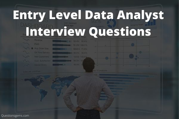 Entry Level Data Analyst Interview Questions