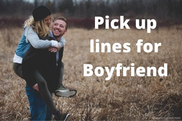Pick Up Lines For Boyfriend