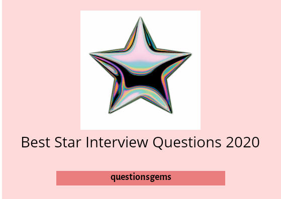 Star Interview Questions List