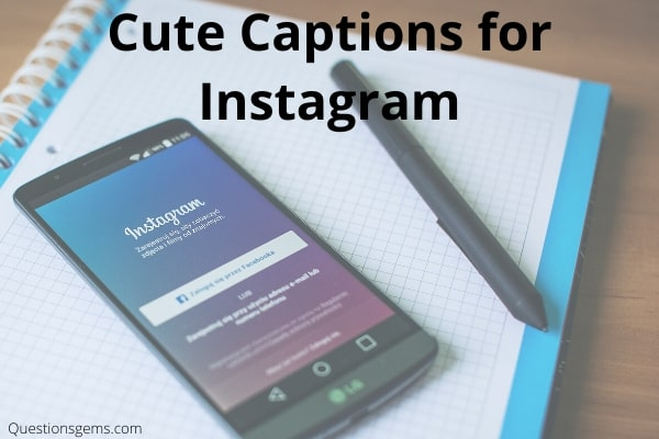 cute captions instagram