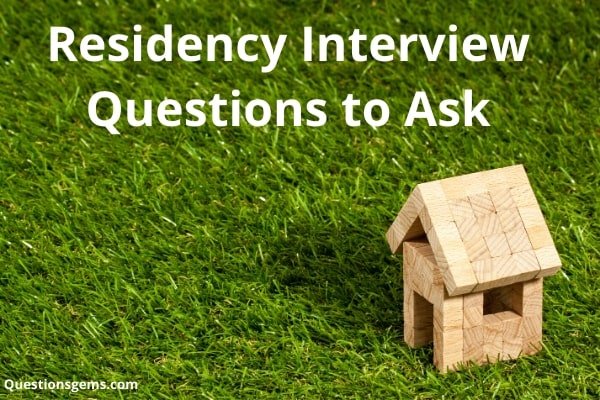 residency interview questions to ask