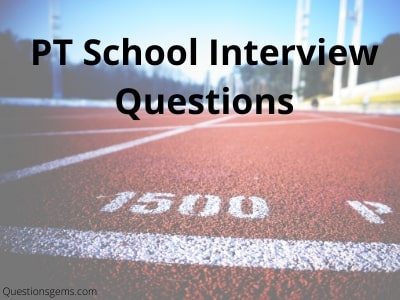 pt school interview questions