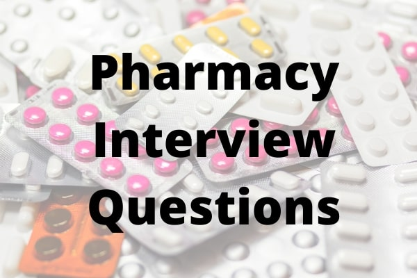 pharmacy interview questions