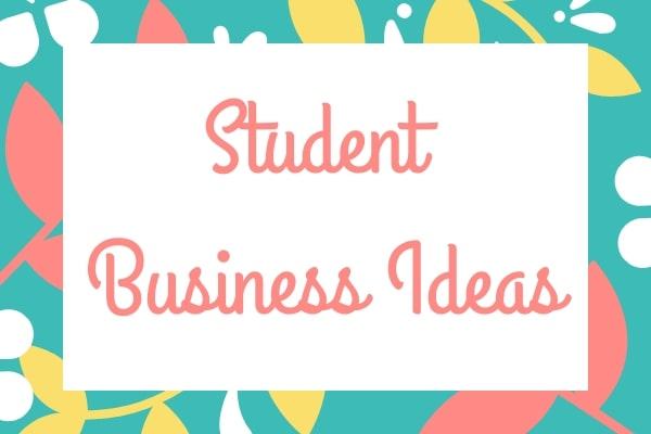 students business ideas