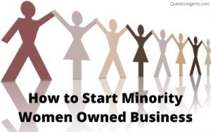 how to start minority women owned business