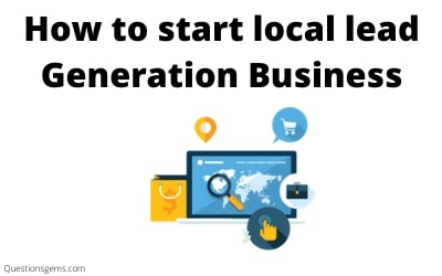 how to start local lead generation business