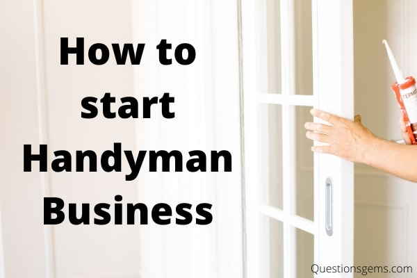 how to start handyman business