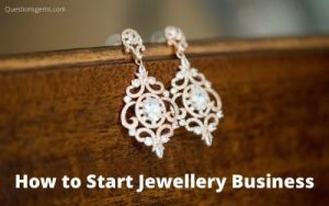 how to start jewellery business