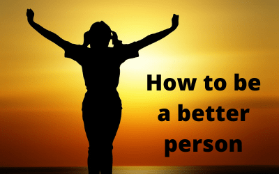 how to be better person