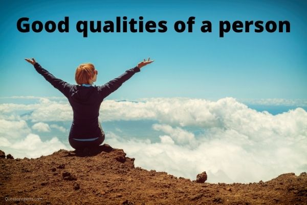good qualities of a person